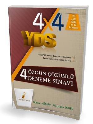 Pelikan YDS 4x4 Özgün Çözümlü Deneme Sınavı %44 indirimli Gürcan Günay