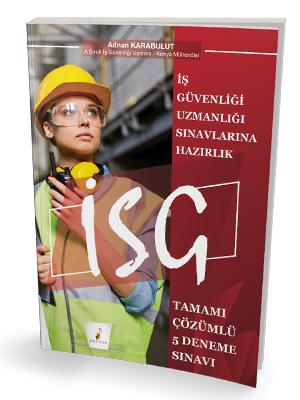 Pelikan Yayınları İş Güvenliği Uzmanlığı Sınavlarına Hazırlık İSG Tama