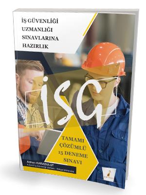 Pelikan Yayınları 2021 İSG İş Güvenliği Uzmanlığı Sınavı Tamamı Çözüml