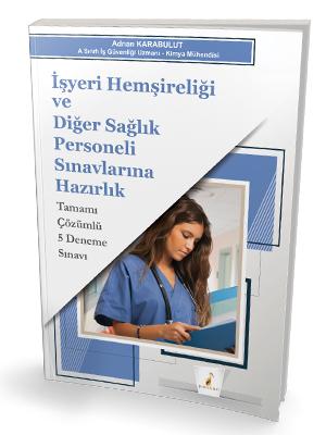 Pelikan Yayınları İşyeri Hemşireliği ve Diğer Sağlık Personeli Sınavla