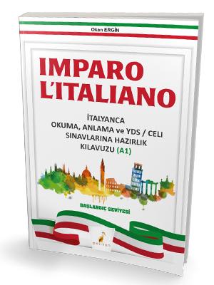 Imparo L'italiano İtalyanca Okuma Anlama ve YDS CELI Sınavlarına Hazır