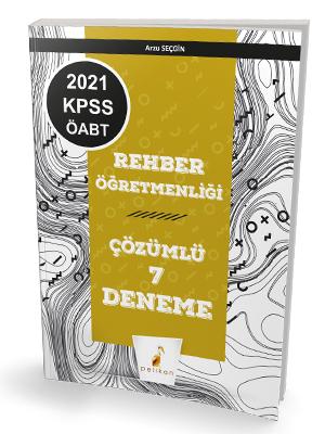 Pelikan Yayınları 2021 KPSS ÖABT Rehber Öğretmenliği 7 Çözümlü Deneme