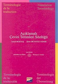 Siyasal Açıklamalı Çeviri Terimleri Sözlüğü - İsmail Boztaş