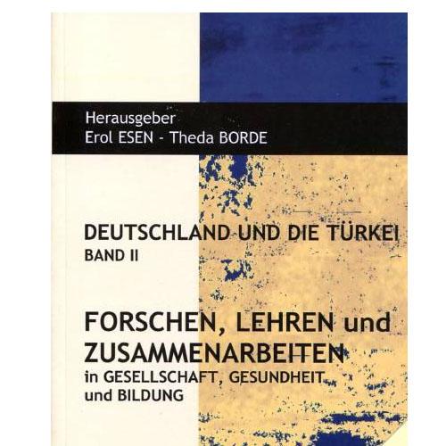 Siyasal Deutschland und Die Türkei Band 2