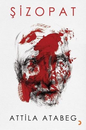 Şizopat - Attila Atabeg