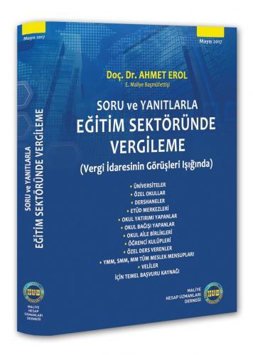 Soru ve Yanıtlarla Eğitim Sektöründe Vergileme - Ahmet Erol