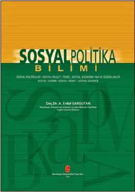 Sosyal Politika Bilimi - Erdal Sargutan