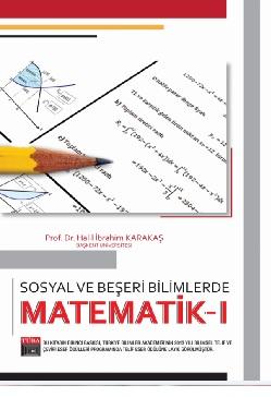 Sosyal ve Beşeri Bilimlerde Matematik I - Halil İbrahim Karakaş