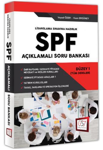 SPF Lisanslama Sınavlarına Hazırlık Açıklamalı Soru Bankası