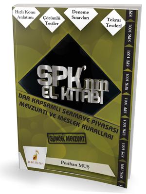 SPK'nın El Kitabı Dar Kapsamlı Sermaye Piyasası Mevzuatı ve Meslek Kuralları 1001