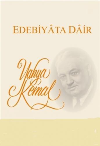 Edebiyata Dair %55 indirimli Yahya Kemal