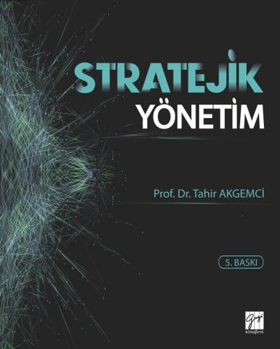 Stratejik Yönetim - Tahir Akgemci