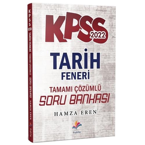 Dizgi Kitap 2022 KPSS Tarih Feneri Tamamı Çözümlü Tarih Soru Bankası H