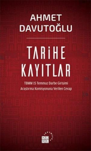 Tarihe Kayıtlar - Ahmet Davutoğlu