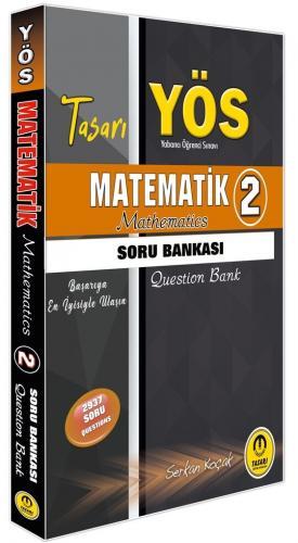 Tasarı Yayınları YÖS Matematik 2 Soru Bankası Komisyon