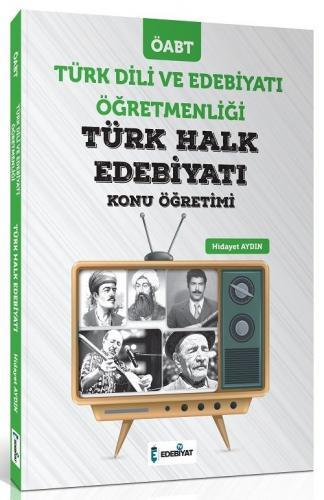 Edebiyat TV Yayınları 2020 ÖABT Türk Dili ve Edebiyatı Türk Halk Edebiyatı Konu Anlatımı