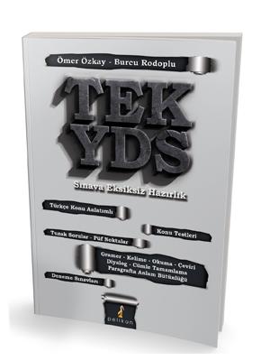 Tek YDS Sınava Eksiksiz Hazırlık - Ömer Özkay, Burcu Rodoplu
