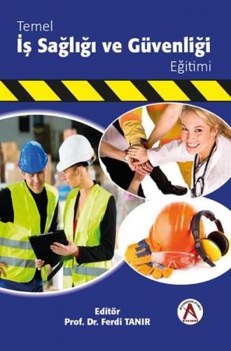 Temel İş Sağlığı ve Güvenliği Eğitimi - Ferdi Tanır