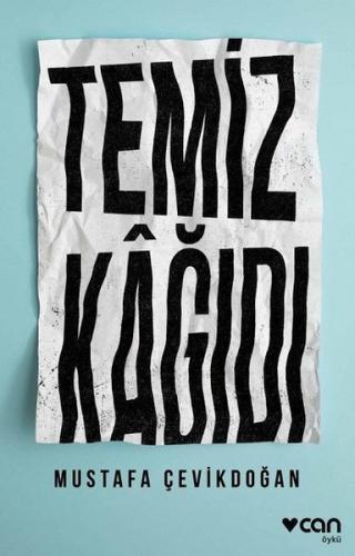 Temiz Kağıdı - Mustafa Çevikdoğan