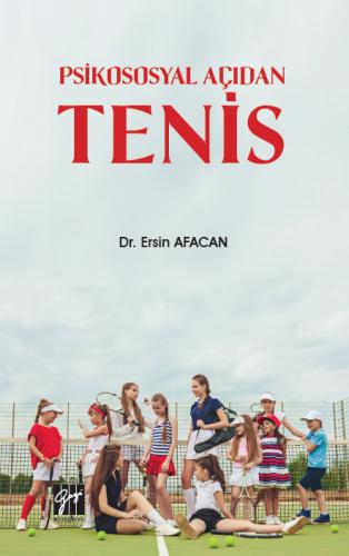 Psikososyal Açıdan Tenis Ersin Afacan