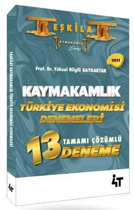 4T Yayınları 2021 TEŞKİLAT Kaymakamlık Türkiye Ekonomisi 13 Deneme Çöz