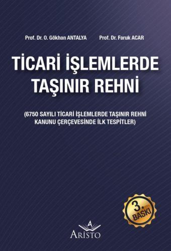 Ticari İşlemlerde Taşınır Rehni Gökhan Antalya