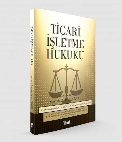 Temsil Ticari İşletme Hukuku Mustafa Ahmet Şengel