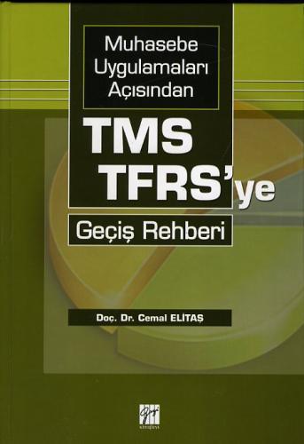 TMS - TFRS' ye Geçiş Rehberi