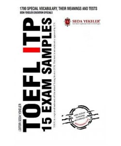 TOEFL ITP 15 Exam Samples - Seda Yekeler