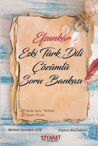 Liyakat Efsunkar Eski Türk Dili Çözümlü Soru Bankası