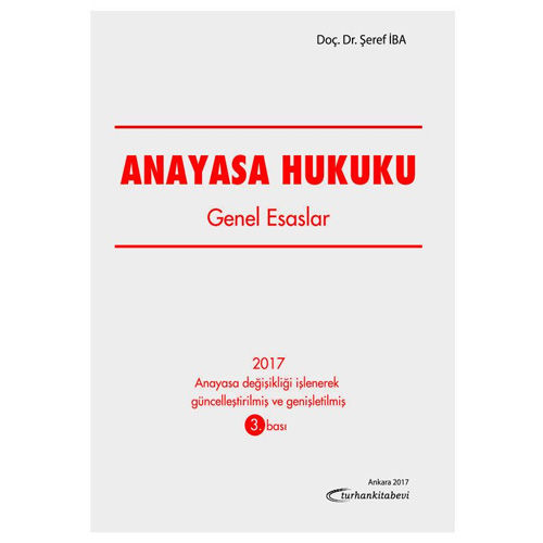 Turhan Anayasa Hukuku Genel Esaslar - Şeref İba