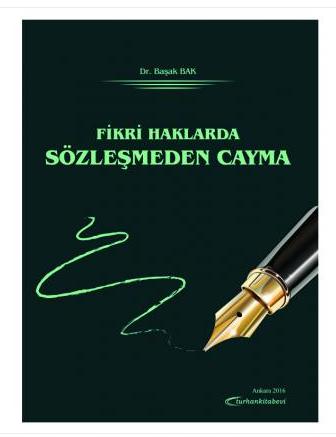 Turhan Fikri Haklarda Sözleşmeden Cayma