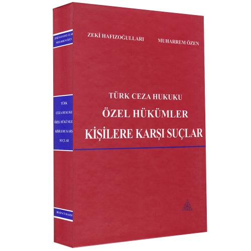 Türk Ceza Hukuku Özel Hükümler - Kişilere Karşı Suçlar