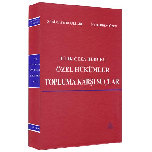 Türk Ceza Hukuku Özel Hükümler Topluma Karşı Suçlar