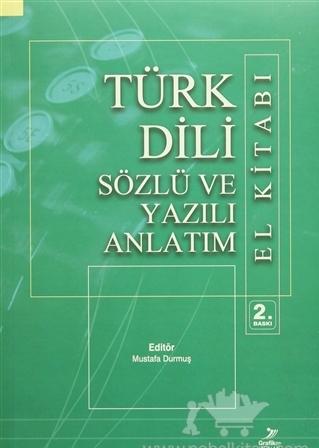 Türk Dili Sözlü ve Yazılı Anlatım El Kitabı Mustafa Durmuş