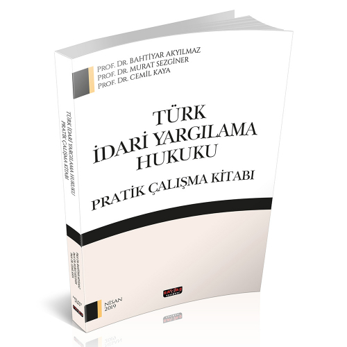 Savaş Türk İdari Yargılama Hukuku Pratik Çalışma Kitabı
