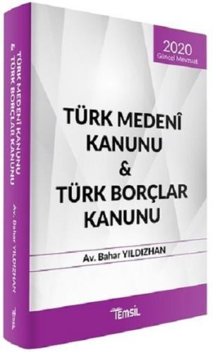 Türk Medeni Kanunu Türk Borçlar Kanunu Bahar Yıldızhan