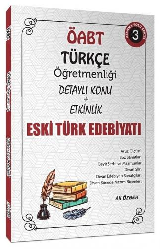 Ali Özbek 2021 ÖABT Türkçe Öğretmenliği Eski Türk Edebiyatı Konu Anlat