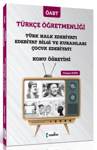 Edebiyat TV Yayınları 2020 ÖABT Türkçe Öğretmenliği Türk Halk Edebiyatı ve Çocuk Edebiyatı Konu Anlatımı