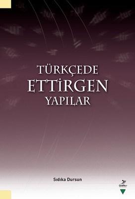Türkçede Ettirgen Yapılar Sıdıka Dursun