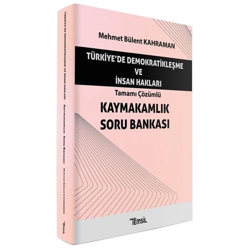 Türkiye'de Demokratikleşme ve İnsan Hakları Kaymakamlık Soru Bankası M