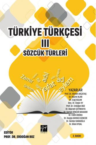 Türkiye Türkçesi III Sözcük Türleri Erdoğan Boz