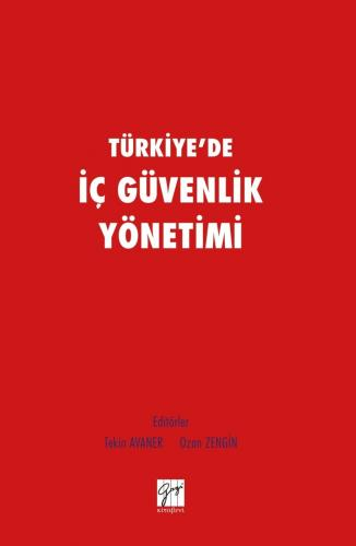 Türkiye'de İç Güvenlik Yönetimi %15 indirimli Tekin Avaner