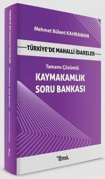 Türkiye'de Mahalli İdareler Kaymakamlık Soru Bankası Tamamı Çözümlü Me