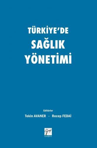 Türkiye'de Sağlık Yönetimi %15 indirimli Tekin Avaner