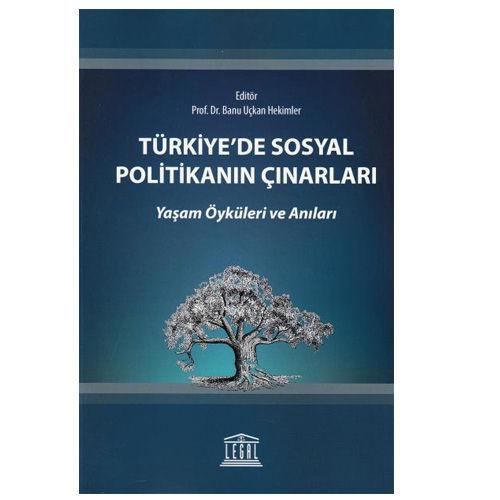 Türkiye'de Sosyal Politikanın Çınarları - Banu Uçkan Hekimler