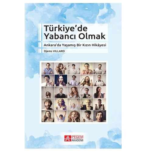 Türkiye'de Yabancı Olmak - Djems Villard