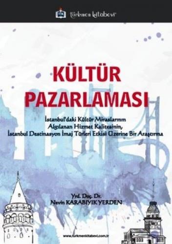 Türkmen Kültür Pazarlaması - Nevin Karabıyık Yerden