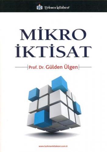 Türkmen Mikro İktisat - Gülden Ülgen