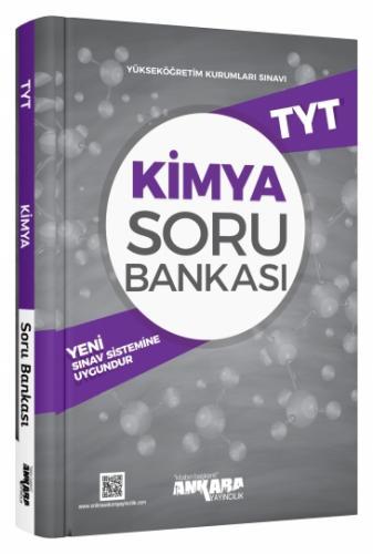 TYT Kimya Soru Bankası - Ankara Yayıncılık
